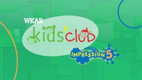 WKAR Kids' Club and Impression 5