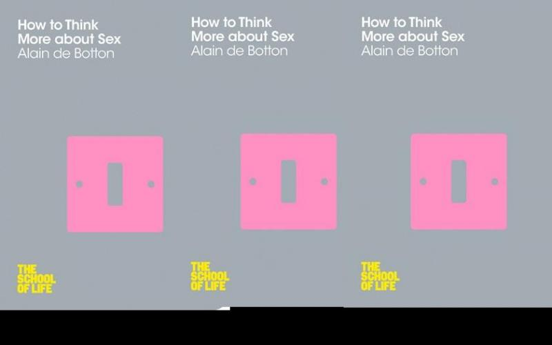 "Book covers for Alain de Botton's ""How To Think More About Sex."""