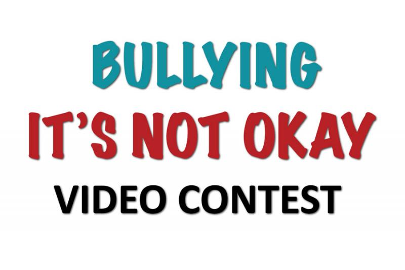 Bullying - It's Not Okay video contest