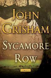 John Grisham: Sycamore Row