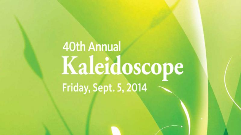 40th Annual Kaleidoscope Friday Sept 5, 2014