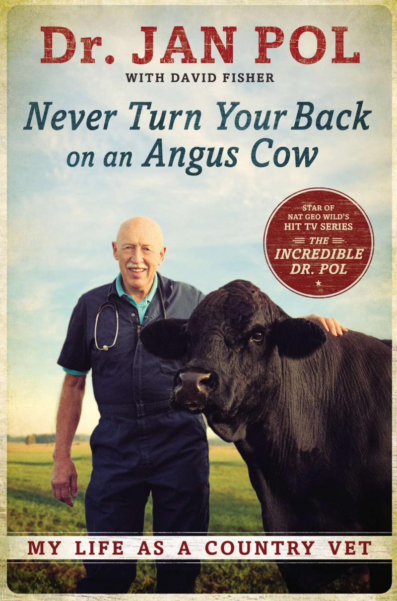 Book Cover: Never Turn Your Back on an Angus Cow