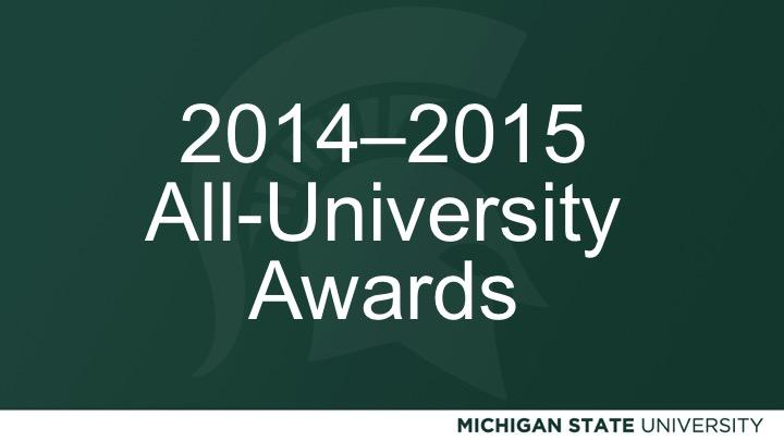 2014-2015 All-University Awards