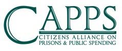 CAPPS Citizens Alliance on Prisons and Public Spending