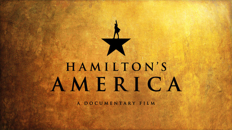 Hamilton's America: A Documentary Film