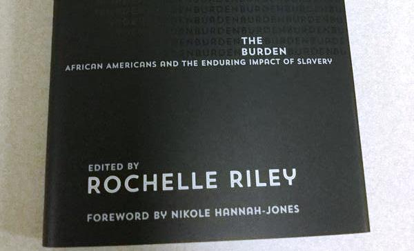 Cover of Rochelle Riley's book The Burden