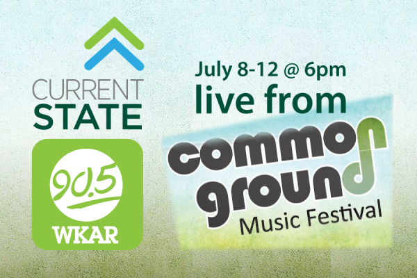 Current State Live from Common Ground 6pm on 90.5