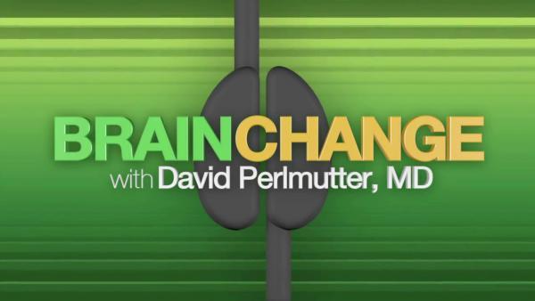 BRAINCHANGE with David Perlmutter, MD