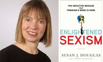 Susan J. Douglas QampA Author Susan J Douglas on 39Enlightened Sexism39 WKMS