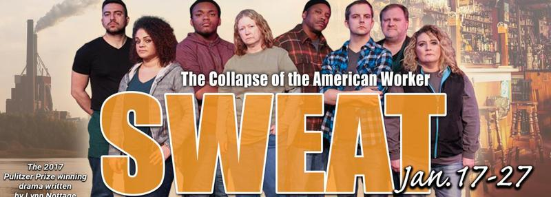 """Sweat"" opens at Paducah's Market House Theatre on Thursday, January 17th, at 7:30 p.m."