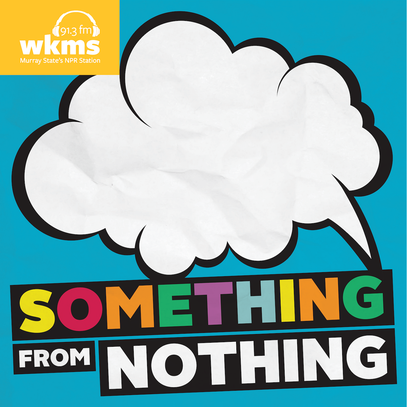something from nothing wkms
