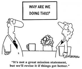 Mission Statements Are Almost Always Meaningless