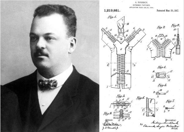 Gideon Sundback received a patent for his zipper design in 1917 that is still the standard today.  He worked for Talon fasteners, which dominated the zipper market until the rise of Japan's YKK.