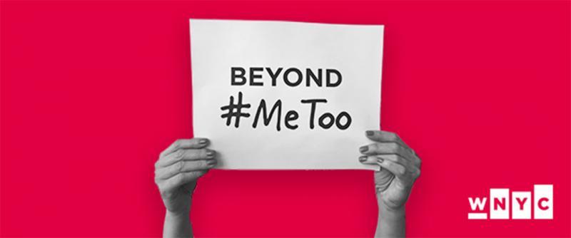 Beyond Me Too