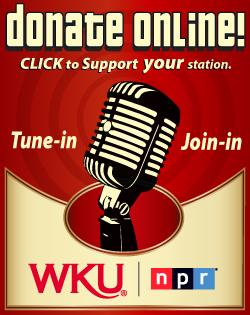 Click here to support WKU Public Radio!
