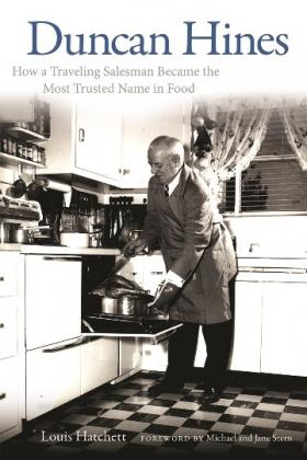 Duncan Hines: How a Traveling Salesman Became the Most Trusted Name in Food was re-released in May