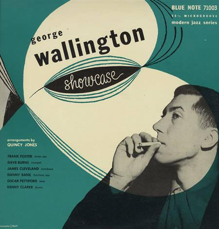 George Wallington Showcase,  album cover from Blue Note 71003 Modern Jazz Series.