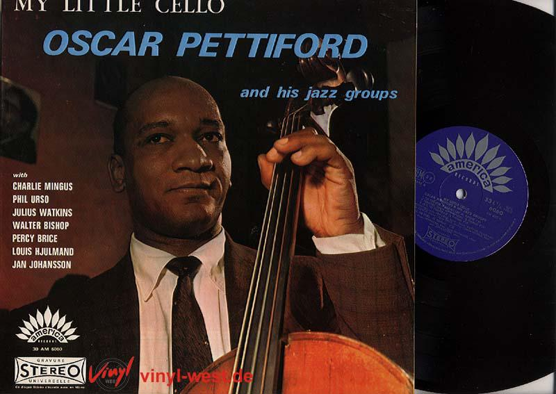 Oscar Pettiford And His Jazz Groups – My Little Cello, album cover art.