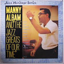 "Manny Albam, as seen on cover art of his album, ""Manny Albam And The Jazz Greats Of Our Time."""