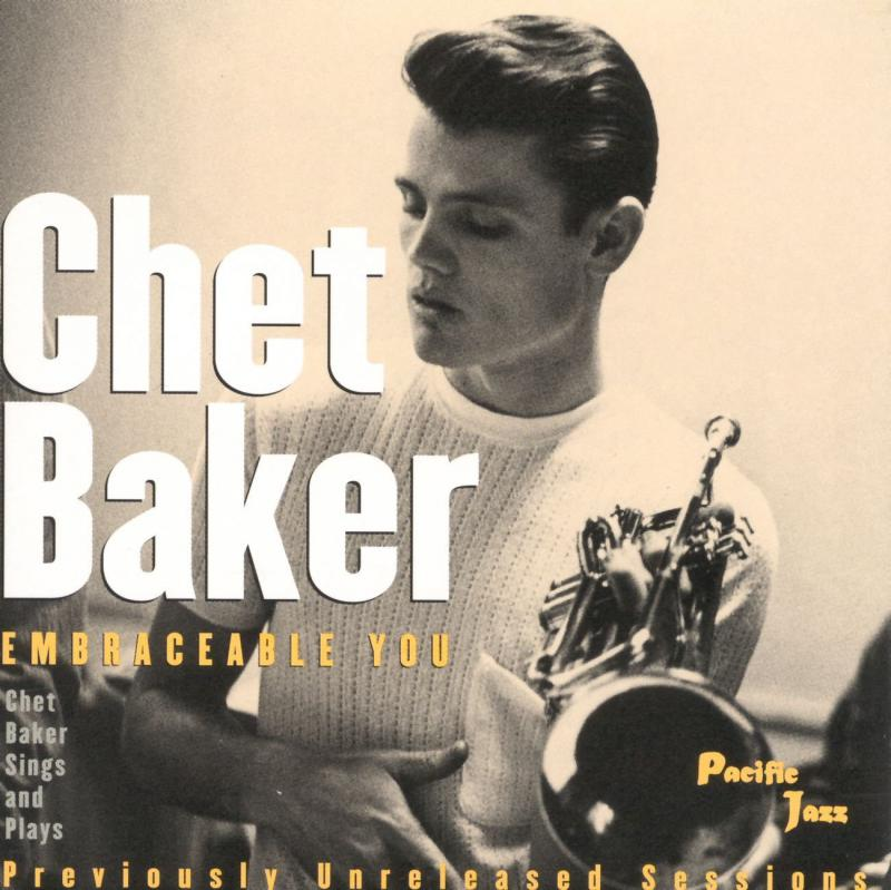 "Chet Baker's ""Embraceable You"" album cover by Pacific Jazz."