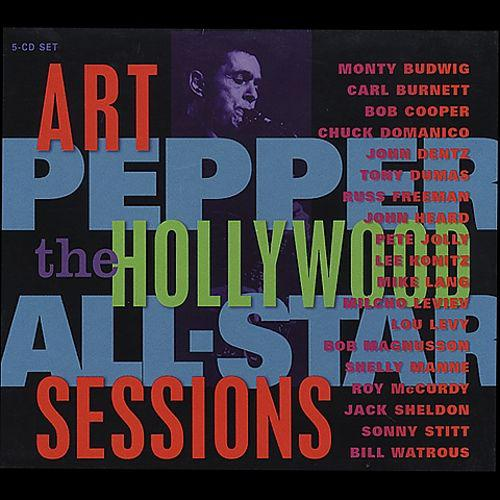 Art Pepper Hollywood All-Star Sessions album cover.