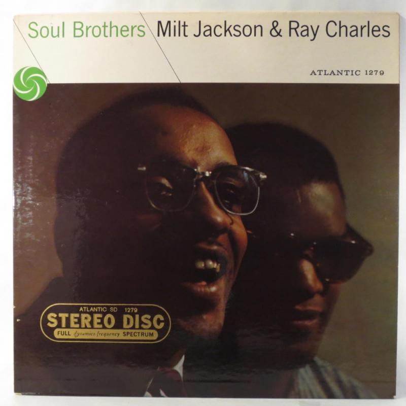 Soul Brothers vinyl album cover featuring Ray Charles and Milt Jackson.