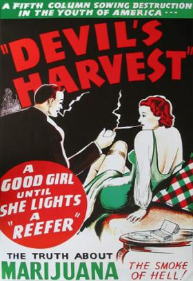 Reefer Madness: Times have changed and advocates for legal pot hope attitudes have, too.