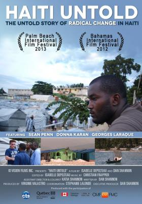 'Haiti Untold' will have its US premiere at Palm Beach International Film Festival.