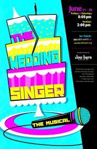 Slow Burn Theatre Company presents The Wedding Singer June 21 - 30.