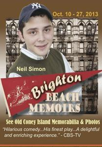 Brighton Beach Memoirs runs now through October 27 at the Plaza Theatre in Manalapan.