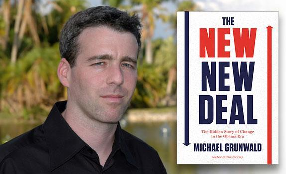 Michael Grunwald, Author of The New New Deal