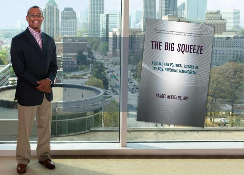 Handel E. Reynolds, MD, FACR, is a breast radiologist at the Doris Shaheen Breast Health Center at Piedmont Hospital in Atlanta, Georgia and author of The Big Squeeze.