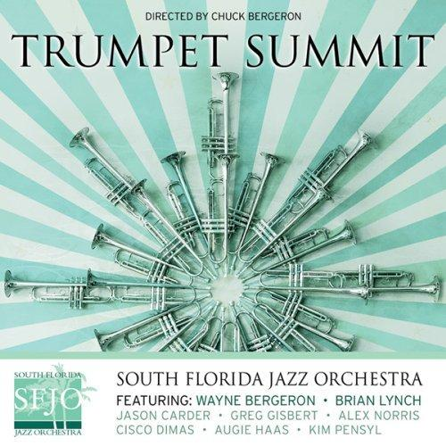 "South Florida Jazz Orchestra's CD ""Trumpet Summit"""