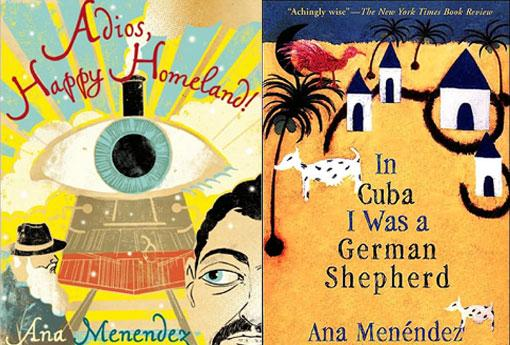 "At left is the book cover for Ana's latest book ""Adios, Happy Homeland."" At right is the book cover for her award-winning book, ""In Cuba I was a German Shepherd."""