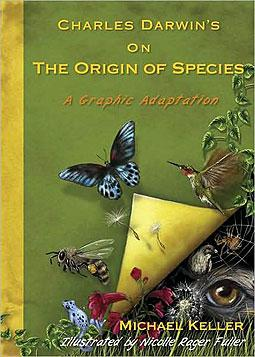 Book cover of Charles Darwin's On the Origin of Species: A Graphic Adaptation by Michael Keller.