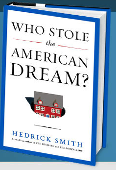 Hedrick Smith: 'Who Stole the American Dream?'