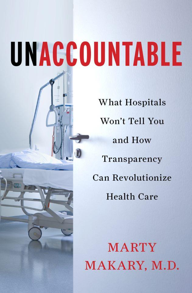 UNACCOUNTABLE:  What Hospitals Won't Tell You