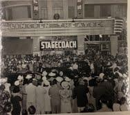 The Lincoln Theater on Miami Beach for the 1939 premiere of Stagecoach.