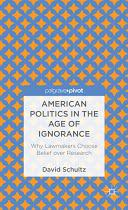 American Politics in the Age of Ignorance