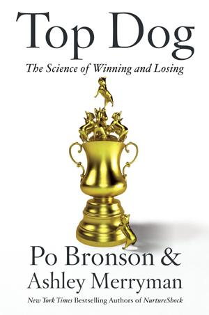 Top Dog: The Science of Winning & Losing