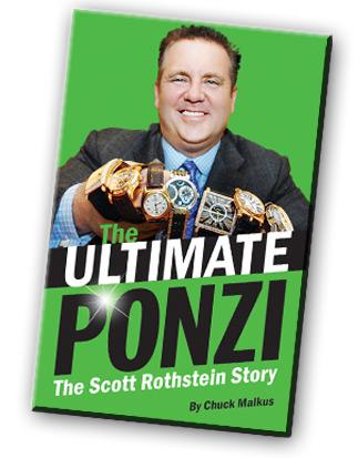 The Ultimate Ponzi: The Scott Rothstein Story