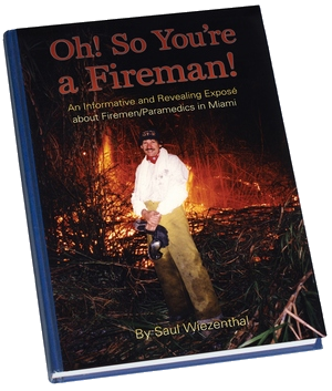Oh! So You're a Fireman!