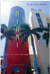 MIAMI:  CITY OF THE FUTURE