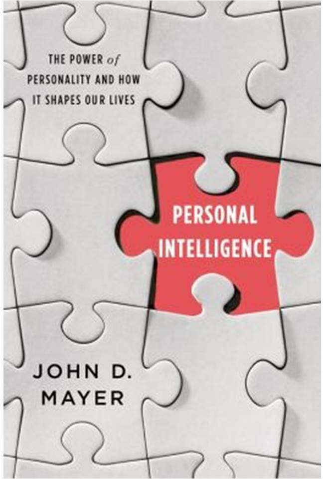 Personal Intelligence: : The power of personality and how it shapes our lives