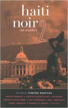 Haiti Noir 2: The Classics (Akashic Noir)