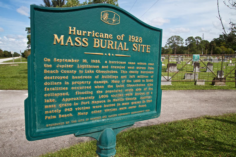 Around 1,600 people who died from flooding during the 1928 hurricane are buried in a mass grave at the Port Mayaca Cemetery.