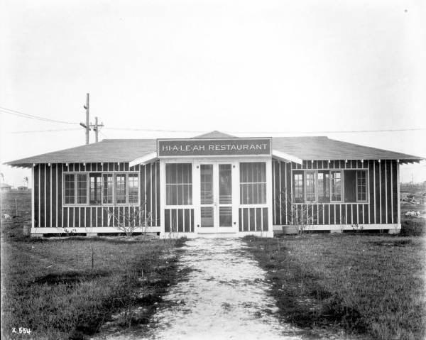 This photo of a restaurant in Hialeah was taken just after it was constructed in  1922.