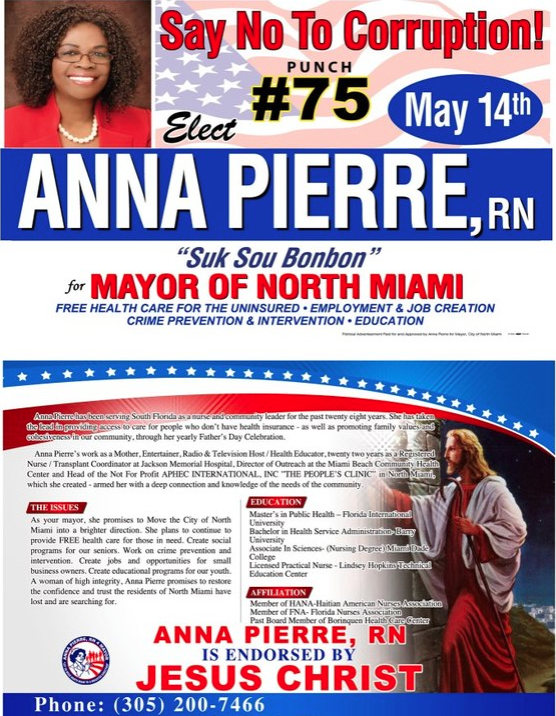 Anna Pierre advertises her endorsement from Jesus Christ in the 2013 North Miami mayoral election.