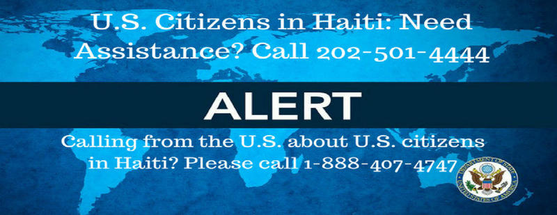 Alert message posted to U.S. Embassy in Haiti website.
