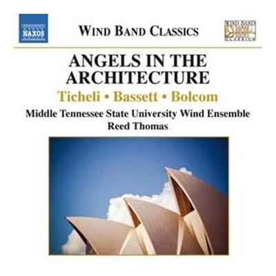 "The CD ""Angels in the Architecture"" recently released on the Naxos label."